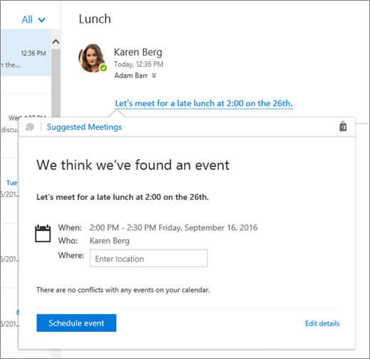 Skærmbillede af en mail med tekst om et møde og kortet Foreslåede møder med mødedetaljerne og indstillinger til at planlægge begivenheden og redigere detaljerne.