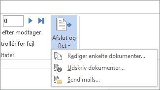 Skærmbillede af fanen Forsendelser i Word, viser kommandoen Afslut og flet fremhævet.