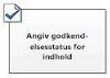 Angiv godkendelsesstatus for indhold
