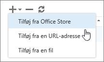 Skærmbillede af de tilgængelige indstillinger på værktøjslinjen Administrer tilføjelsesprogrammer, som omfatter tilføj, slet og opdater. Indstillingerne i Tilføj vises. De omfatter Tilføj fra Office Store, Tilføj fra en URL-adresse og Tilføj fra en fil.