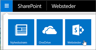 Vælg appstarteren i øverste højre hjørne på siden, og vælg derefter Websteder.