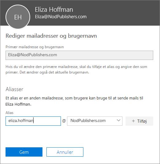 Ruden Rediger mailadresser og brugernavn, der viser den primære mailadresse og et nyt alias, der skal tilføjes.