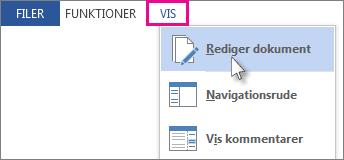 Billede af en del af menuen Vis i læsetilstand, hvor indstillingen Rediger dokument er markeret.