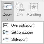 Viser forskellige typer zoom, der kan vælges, når du går til Indsæt > Zoom: Oversigtszoom, Slidezoom og Sektionszoom.