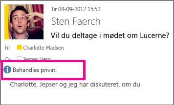 En meddelelse med beskeden om at behandle indholdet i din mail som værende privat.