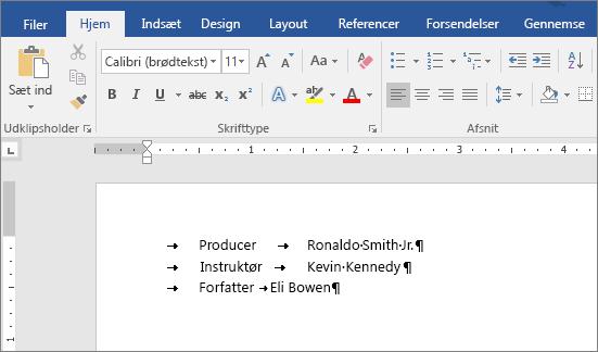 Et eksempel viser tekst, efter tabulatorstoppene er fjernet.