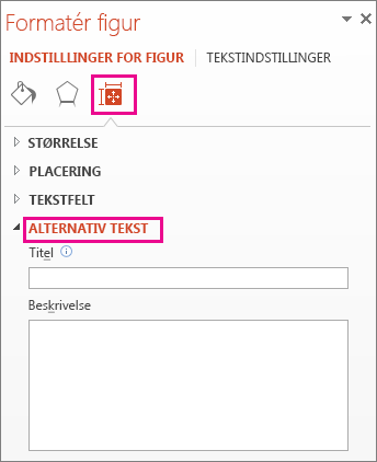 Fanen Størrelse og egenskaber i ruden Formatér figur viser felter til alternativ tekst