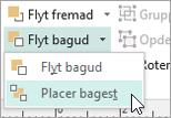 Vælge Placer bagest i menuen Flyt bagud