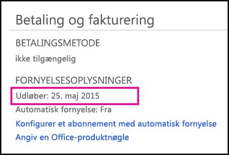 Oplysninger om fornyelse af abonnement på kontosiden i Office 365.