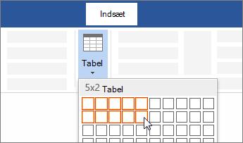 Indsæt en tabel ved at trække for at markere antallet af celler