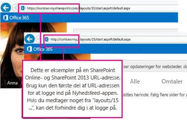 Eksempler på URL-adresser til SharePoint Online og SharePoint 2013 med boble, der identificerer første del af URL-adressen, som skal bruges til at logge på appen