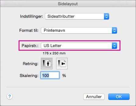Vælg en papirstørrelse, eller du kan vælge at oprette en brugerdefineret størrelse ved at markere den i listen Papirstørrelse.