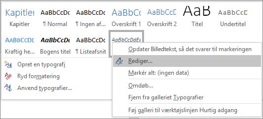 Højreklik på Typografi for billedtekster i typografigalleriet for at ændre dine billedteksters formatering.