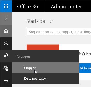 Vælg Grupper i den venstre navigationsrude for at få adgang til grupper i din Office 365-lejer