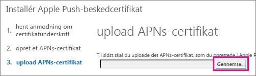Upload det certifikat, du oprettede på Apple Push Certificate Portal.