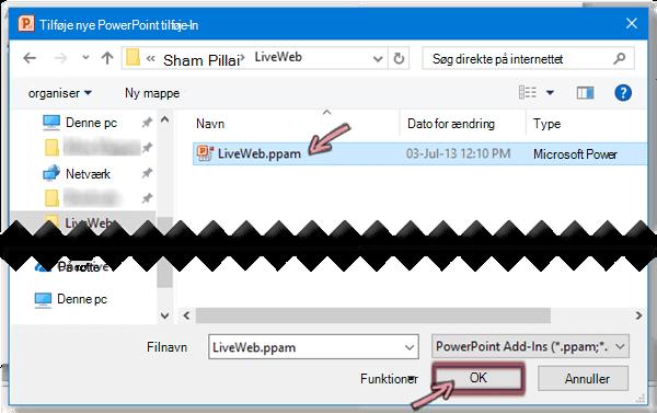 Vælg LiveWeb.ppam, og klik derefter på OK.