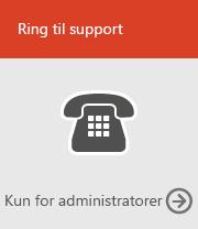 Ring til support (kun admin)