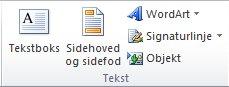 Gruppen Tekst under fanen Indsæt på båndet i Excel 2010.