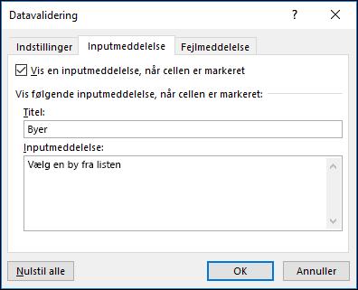 Indstillingen Inputmeddelelse i Datavalidering