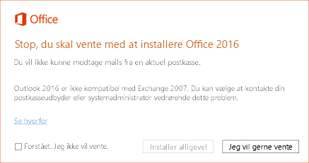 Fejl: Stop, du skal vente med at installere Office 2016