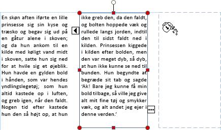 Skærmbillede af et tekstfelt med overløbsteksten der er klar til at overløbe til en anden tekstboks.