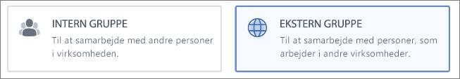 Skærmbillede, der viser, at du kan vælge at oprette en intern eller ekstern gruppe