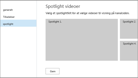 Siden Kanalindstillinger for video – spotlight