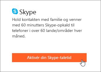 Skærmbillede, der viser, hvor du skal aktivere Skype-minutter.