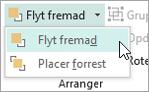 Vælge Flyt fremad i menuen Flyt fremad