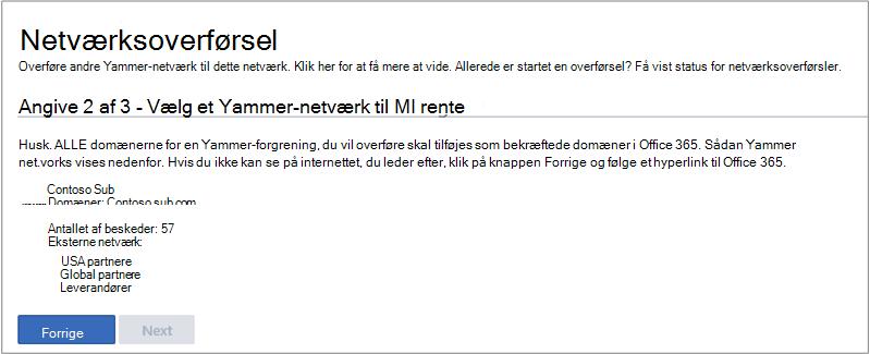 Skærmbillede af trin 2 af 3 - Vælg et Yammer-netværk, der skal overføres