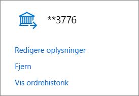 Siden Betalingsmåder, der viser Rediger oplysninger, Fjern og Vis links til ordreoversigten for en bankkonto.