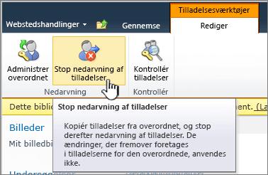 Klik på Stop nedarvning af tilladelser for at anvende entydige tilladelser