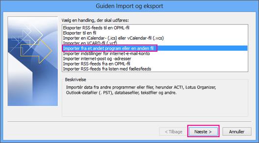 Vælg Importér fra et andet program eller en anden fil.