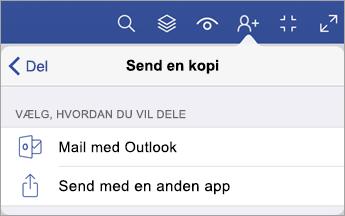 Menuen Send en kopi, som viser to muligheder for at dele en fil – via mail med Outlook, eller ved at sende med en anden app.