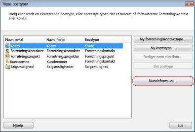Dialogboksen Tilpas posttyper med knappen Tilpas formular fremhævet.