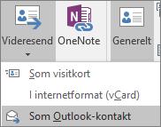 På fanen Kontakt i gruppen Handlinger i Outlook skal du vælge Videresend og derefter vælge en indstilling.