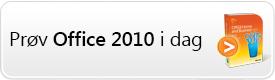 Prøv Office 2010 i dag!
