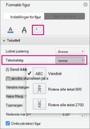 Tekstretning fremhæves i ruden Formatér figur.