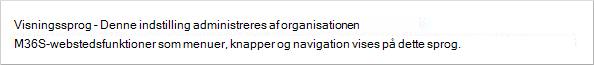 Siden Min konto, der viser indstillinger for visningssprog, er deaktiveret for organisationen