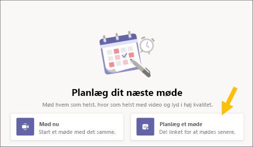 Vælg Knappen Planlæg et møde
