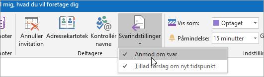 Et skærmbillede af knappen Anmod om svar i Outlook 2016 til Windows