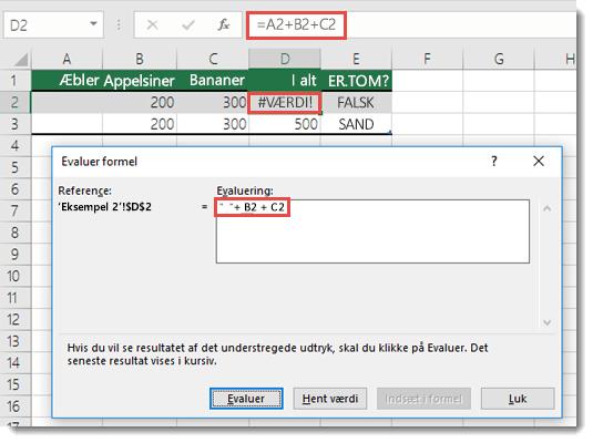 Brug værktøjet Evaluer formel til at se, hvilken del af en formel der er skyld i en fejl