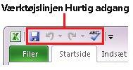 Værktøjslinjen Hurtig adgang i Excel 2010
