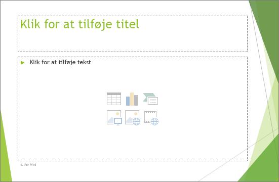 Viser sliden Titel og indholdsobjekt i PowerPoint
