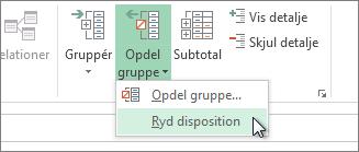 Klik på Opdel gruppe, og klik derefter på Ryd disposition