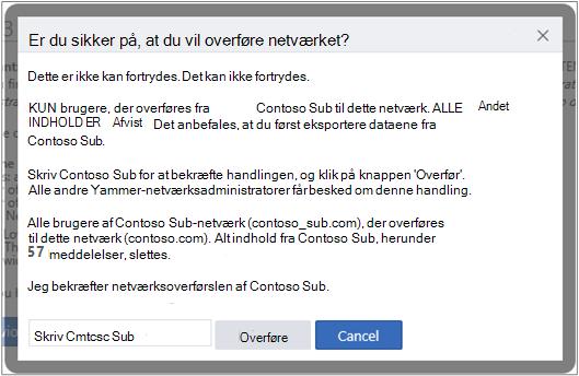 Skærmbillede af dialogboks for at bekræfte, at du vil overføre et Yammer-netværk