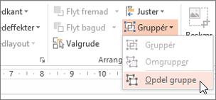 Hvis du vælger Opdel gruppe i menuen grupper