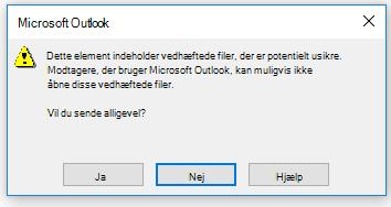 Outlook-advarsel om, at der er ved at blive sendt filer, der kan være usikre