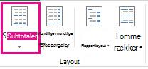 Knappen Subtotaler på fanen Design