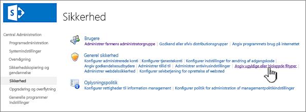 Angive blokerede filer fra central administration af sikkerhed